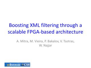 Boosting XML filtering through a scalable FPGA-based architecture