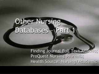 Other Nursing Databases – Part 1