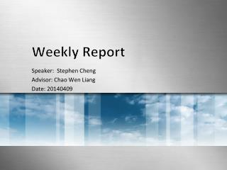 Weekly  Report