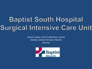 Baptist South Hospital Surgical Intensive Care Unit