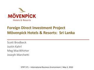 Foreign Direct Investment Project Mövenpick Hotels & Resorts: Sri Lanka