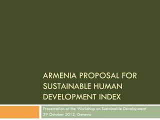 Armenia Proposal for Sustainable Human Development Index