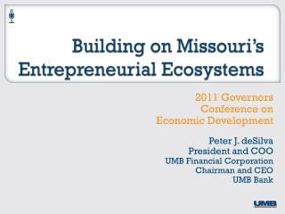 Building on Missouri's Entrepreneurial  Ecosystems