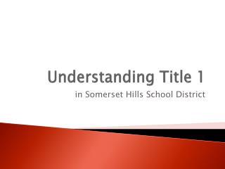 Understanding Title 1