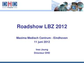 Roadshow LBZ 2012