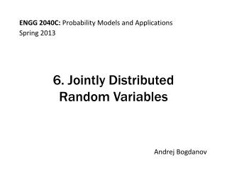 6. Jointly Distributed  Random Variables