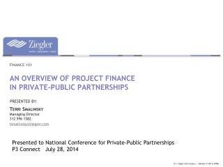 An overview of project finance in private-public partnerships