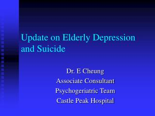 Update on Elderly Depression and Suicide