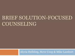 Brief Solution-Focused Counseling
