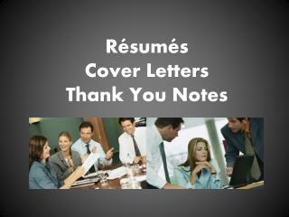 R é sum és Cover Letters Thank You Notes
