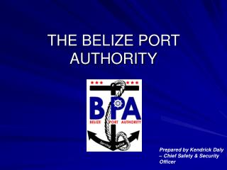 THE BELIZE PORT AUTHORITY