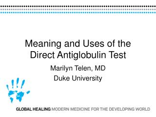 Meaning and Uses of the Direct Antiglobulin Test