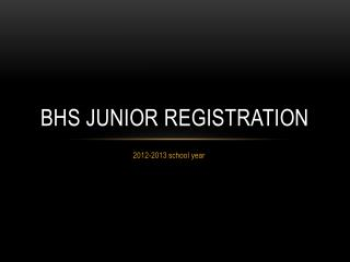 BHS Junior registration