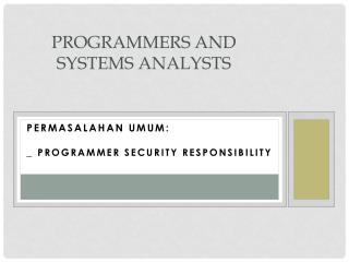 Programmers and Systems Analysts