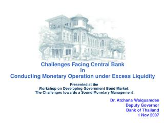 Challenges Facing Central Bank  in  Conducting Monetary Operation under Excess Liquidity