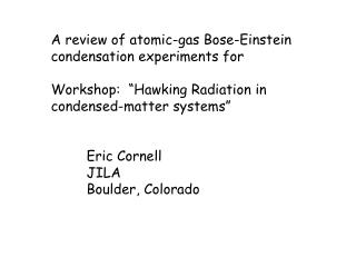 A review of atomic-gas Bose-Einstein condensation experiments for