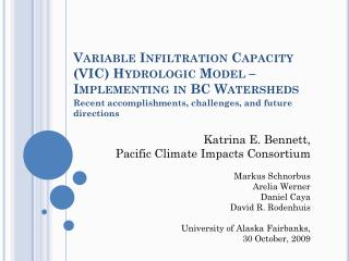 Variable Infiltration Capacity (VIC) Hydrologic Model – Implementing in BC Watersheds