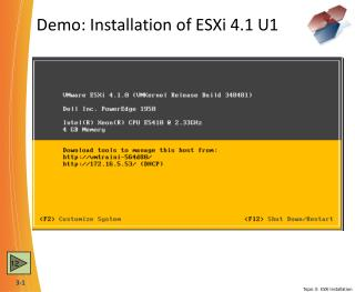Demo: Installation of ESXi 4.1 U1