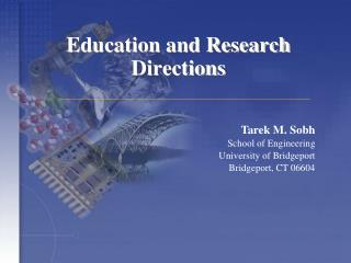 Education and Research Directions
