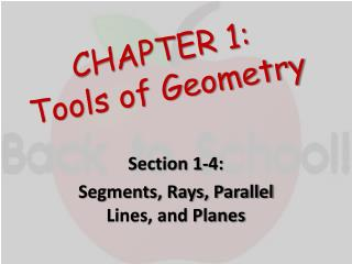 CHAPTER 1: Tools of Geometry