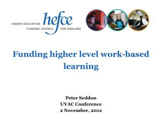 Funding higher level work-based learning