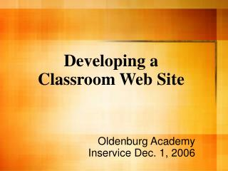 Developing a Classroom Web Site