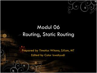 Modul 06 Routing, Static Routing