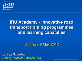 IRU Academy - Innovative road transport training programmes and learning capacities