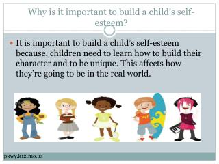 Why is it important to build a child's self-esteem?