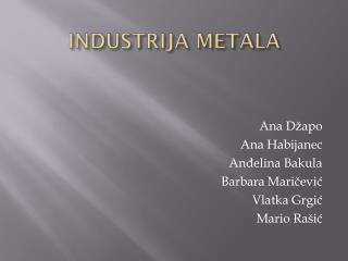 INDUSTRIJA METALA