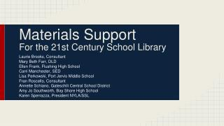 Materials Support