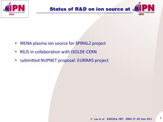 Status of R&D on ion source at