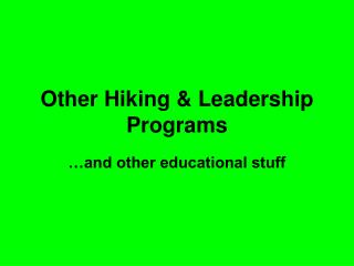 Other Hiking & Leadership Programs