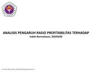 ANALISIS PENGARUH RASIO PROFITABILITAS TERHADAP Indah Nurmalasari, 20205630