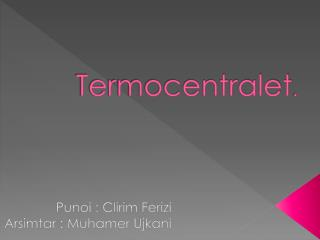 Termocentralet .