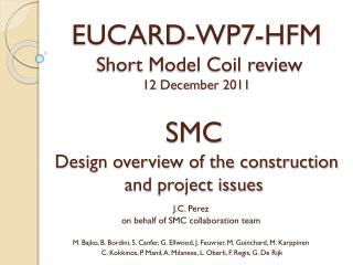 SMC  Design overview of the construction and project issues