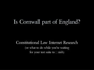Is Cornwall part of England?