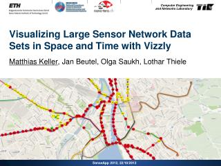 Visualizing Large Sensor Network Data Sets in Space and Time with  Vizzly