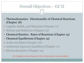 Overall Objectives – GC II