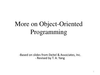 More on Object-Oriented Programming
