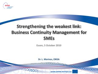 Strengthening the weakest link: Business Continuity Management for SMEs