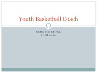 Youth Basketball Coach