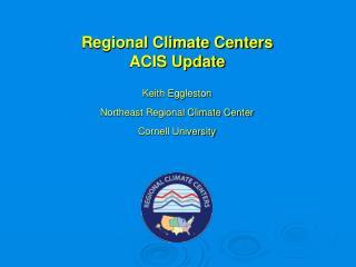 Regional Climate Centers ACIS Update