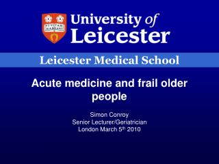 Acute medicine and frail older people