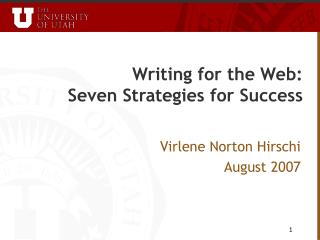 Writing for the Web:        Seven Strategies for Success