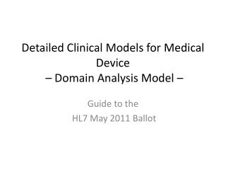 Detailed Clinical Models for Medical Device  – Domain Analysis Model –
