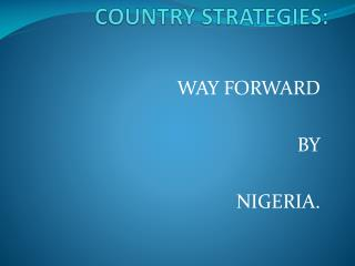 COUNTRY STRATEGIES: