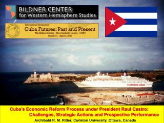 Objectives: To review Cuba's current economic situation; To outline and analyze the new approach of the Government of