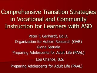 Comprehensive Transition Strategies in Vocational and Community Instruction for Learners with ASD