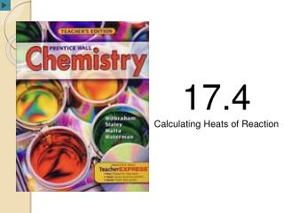 17.4 Calculating Heats of Reaction